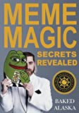 Meme Magic Secrets Revealed