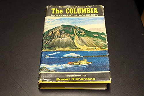 The COLUMBIA. Rivers of America Series #50