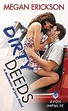 Dirty Deeds: A Mechanics of Love Novel