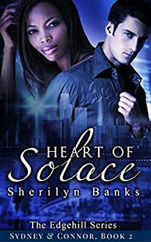 Heart of Solace: (Sydney & Connor), Book 2 (The Edgehill Series) by [Banks, Sherilyn]