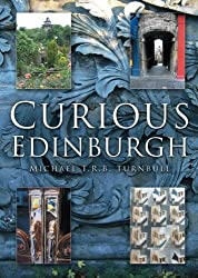 Curious Edinburgh (In Old Photographs)
