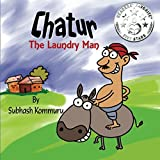 Chatur the Laundry Man: A Funny Children's Picture Book