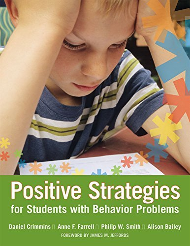Positive Strategies for Students with Behavior Problems by Daniel Crimmins Ph.D. (2007-03-19)