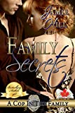img - for Family Secrets: Canadian Edition (A Cop In The Family Canadian Edition Book 1) book / textbook / text book