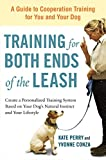 Download Training for Both Ends of the Leash: A Guide to Cooperation Training for You and Your Dog in PDF ePUB Free Online