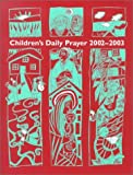img - for Children's Daily Prayer by Elizabeth McMahon Jeep (2002-04-07) book / textbook / text book