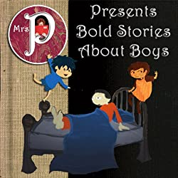 Mrs. P Presents Bold Stories about Boys
