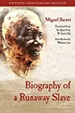 Fiftieth Anniversary EditionTranslated from the Spanish by W. Nick HillIntroduction by William LuisOriginally published in 1966, Miguel Barnet's Biography of a Runaway Slave provides the written history of the life of Esteban Montejo, who lived as...