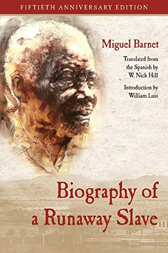 Biography of a Runaway Slave: Fiftieth Anniversary Edition