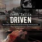 Driven | James Sallis