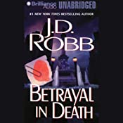 Betrayal in Death: In Death, Book 12 | J. D. Robb