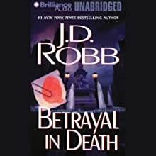 Betrayal in Death: In Death, Book 12 Audiobook by J. D. Robb Narrated by Susan Ericksen