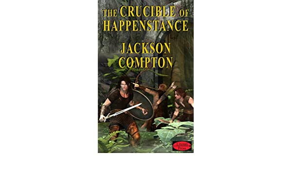The Crucible of Happenstance (The Shattered Sphere Saga Book 1)