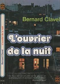 L'ouvrier de la nuit par Clavel