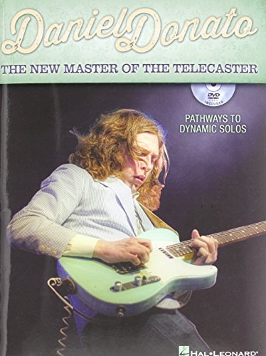 - Daniel Donato - The New Master Of The Telecaster: Pathways To Dynamic Solos (Book/Dvd)