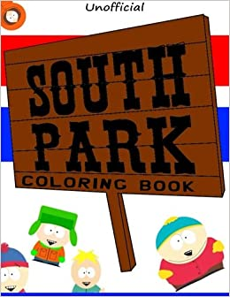 Amazon.com: South Park Coloring Book (unofficial) (9781519379566 ...