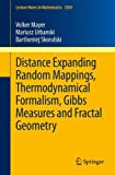 img - for Distance Expanding Random Mappings, Thermodynamical Formalism, Gibbs Measures and Fractal Geometry (Lecture Notes in Mathematics) book / textbook / text book