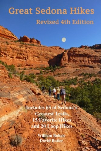 Great Sedona Hikes Revised Fourth Edition: Fourth Edition (Volume 4)