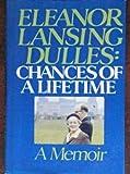 Eleanor Lansing Dulles, Eleanor L. Dulles, 0132469421