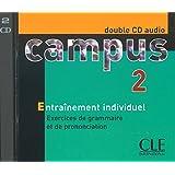 Campus 2 : Exercices de grammaire et de prononciation (coffret 2 CD)