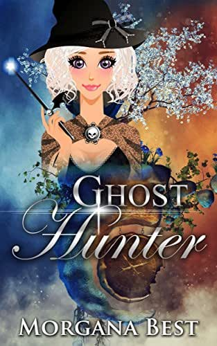 Ghost Hunter: Cozy Mystery Series (The Middle-aged Ghost Whisperer Book 2)