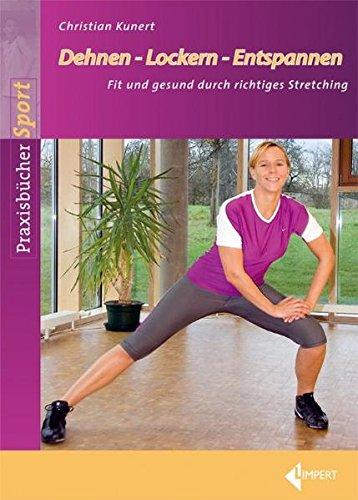 dehnen-lockern-entspannen-fit-und-gesund-durch-richtiges-stretching