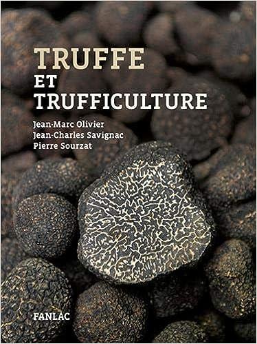 Book's Cover of Truffe et trufficulture (Français) Broché – 15 novembre 2018