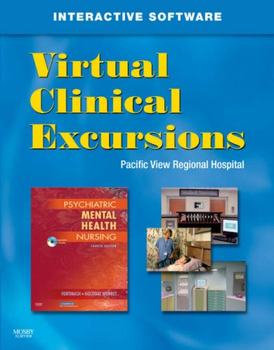 Virtual Clinical Excursions for Psychiatric Mental Health Nursing (With CD-ROM)