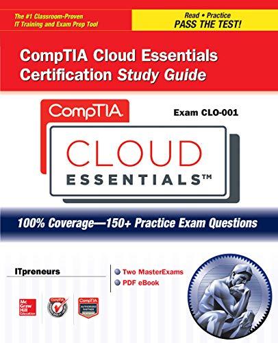 - CompTIA Cloud Essentials Certification Study Guide (Exam CLO-001) (Certification Press)
