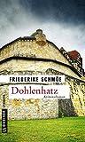 Dohlenhatz: Katinka Palfys 11. Fall (Kriminalromane im GMEINER-Verlag)