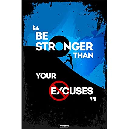 peppystop motivational posters be stronger than your excuses inspirational 12u0027u0027 inspirational office posters 249 posters