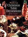 Making Christmas Table Decorations, Polly Pinder, 1844480771