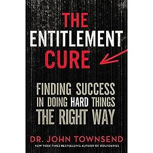 The Entitlement Cure