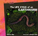 The Life Cycle of an Earthworm, Andrew Hipp, 0823958701