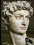 Michelangelo. Il David. Ediz. illustrata (Dossier d'art)