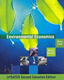 Environmental Economics, Field, Barry and Olewiler, Nancy D., 0070922829