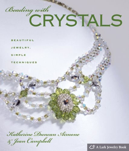 Free Jewelry Beading Patterns - Beading with Crystals: Beautiful Jewelry, Simple Techniques (Lark Jewelry Books)