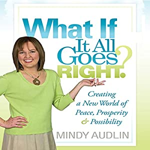 What If It All Goes Right? Audiobook