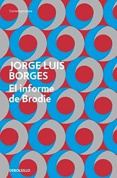 El informe de Brodie por [Borges, Jorge Luis]