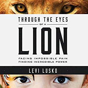 Through the Eyes of a Lion Hörbuch