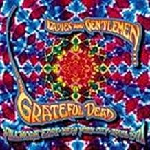 Ladies & Gentlemen: The Grateful Dead