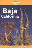 Lonelyl Planet Baja, California, Andrea Schulte-Peevers, 1864501987