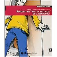 Il piacere della lettura: Racconti da Navi in bottiglia di G.Romagnoli