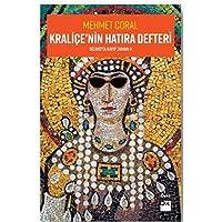 Kraliçenin Hatıra Defteri: Bizans'ta Kayıp Zaman II
