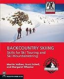 Backcountry Skiing: Skills for Ski Touring and Ski Mountaineering