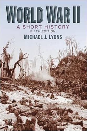 World War II: A Short History by Michael J. Lyons (2009-07-01)