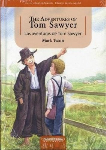 Read Online Las aventuras de Tom Sawyer / The Adventures of Tom Sawyer Bilingual Edition PDF