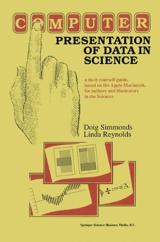 Computer Presentation of Data in Science: a do-it-yourself guide, based on the Apple Macintosh, for authors and illustra