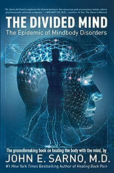 The Divided Mind por [Sarno, John E.]