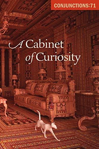 A Cabinet of Curiosity (Conjunctions Book 71) for sale  Delivered anywhere in USA